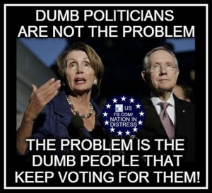 dumb people electing them